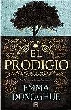 El prodigio / The Wonder (Spanish Edition)