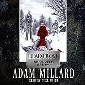 Dead Frost: DEAD, Book 2 | Adam Millard