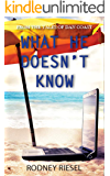 What He Doesn't Know (From the Tales of Dan Coast Book 13)