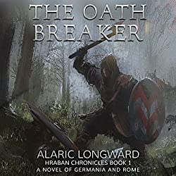 The Oath Breaker: A Novel of Germania and Rome