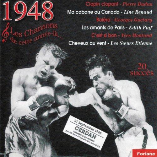 1948 : Les Chansons De Cette Année-là (Marcel Cerdan