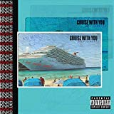 Cruise With You (feat. P-Luv & R.A.A.J.) [Explicit]