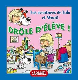 Amazon Com Drole D Eleve Un Petit Livre Pour Enfants