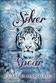 The Silver Spear (YA Fantasy Romance)(The Violet Fox Series #2) by [Marshall, Clare C.]