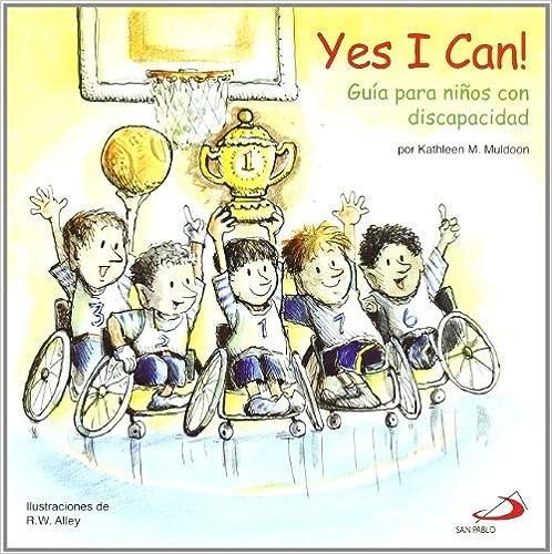 Yes I can!: Guía para niños con discapacidad (Duendelibros
