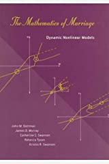 The Mathematics of Marriage: Dynamic Nonlinear Models Kindle Edition