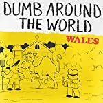 Dumb Around the World: Wales |  Reader's Digest -editor