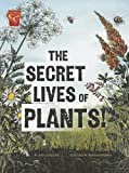 The Secret Lives of Plants!, Janet Slingerland, 1429679891