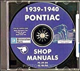 1939 1940 PONTIAC FACTORY REPAIR SHOP & SERVICE MANUALCD INCLUDES Streamliner, Torpedo, Custom, 6, 8, and DeLuxe. 39 40