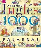 Aprende inglés en 1000 palabras (Spanish Edition)