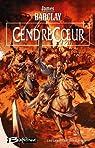 CendreCoeur: Les Légendes des Ravens, T2 (Fantasy) par Barclay