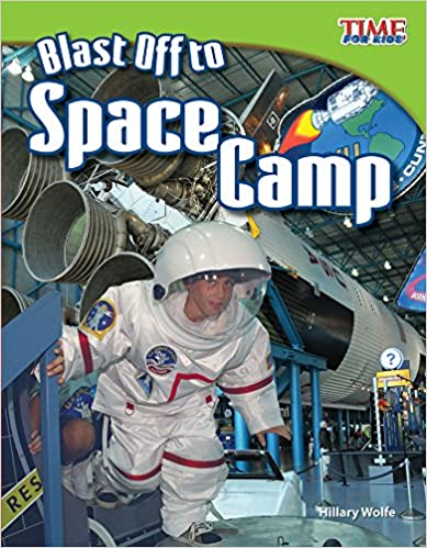 Blast off to space camp time for kids nonfiction readers teacher blast off to space camp time for kids nonfiction readers 2nd edition fandeluxe Choice Image