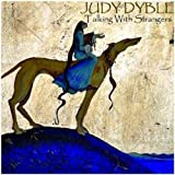 Talking With Strangers by Judy Dyble (2013-08-03)