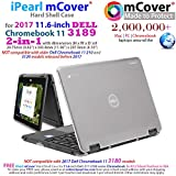 mCover iPearl Hard Shell Case for 2017 11.6 Dell Chromebook 11 3189 Series 2-in-1 Laptop (NOT Compatible with 210-ACDU / 3120/3180 Series) - 3189 Clear