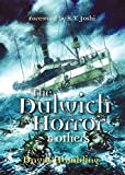 The Dulwich Horror & Others [signed edition]