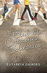 El Club de los Corazones Solitarios par Elizabeth Eulberg