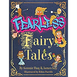 Fearless Fairy Tales: Fairy tales vibrantly updated for the 21st century by Blue Peter legend Konnie HuqHardcover – 1 Oct. 2020