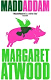 MaddAddam: 3/3 (The Maddaddam Trilogy)