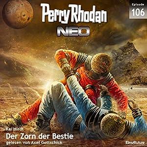 Der Zorn der Bestie (Perry Rhodan NEO 106) Audiobook