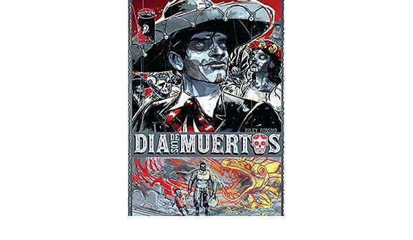 Dia De Los Muertos #1 (of 3) (English Edition) eBook: Alex ...