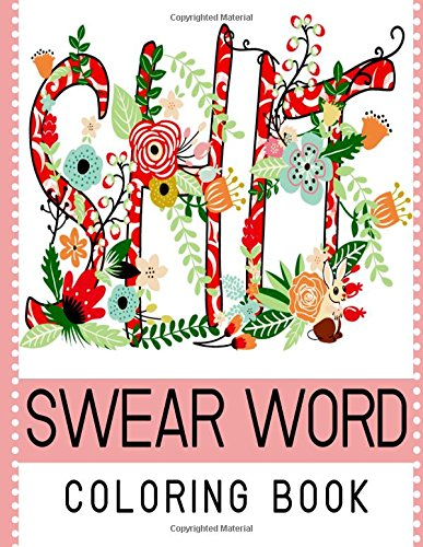 Swear Word Coloring Book Best Seller Of Adult Coloring