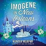 Imogene in New Orleans | Hunter Murphy