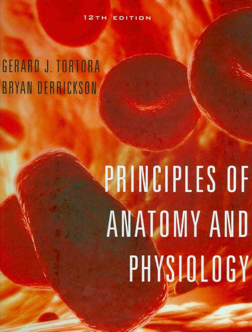 Buy Principles of Anatomy and Physiology 12th Edition Atlas and ...