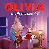 OLIVIA and Grandma's Visit (Olivia TV Tie-in)