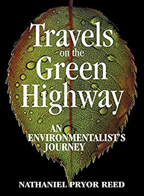 Travels on the Green Highway: An Environmentalist's Journey