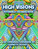 High Visions - Psychedelic Coloring Book