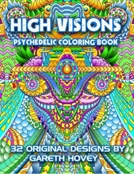 - High Visions - Psychedelic Coloring Book (9781533226242): Hovey, Gareth:  Books - Amazon.com