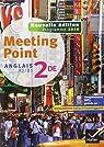 Meeting Point Anglais 2de éd. 2010 - Manuel de l'élève par Camps-Vaquer
