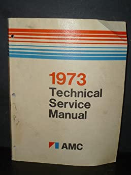 1973 amc technical service manual amazon com books rh amazon com 1973 AMC Javelin AMX 1974 AMC
