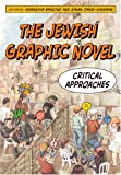 img - for The Jewish Graphic Novel: Critical Approaches book / textbook / text book
