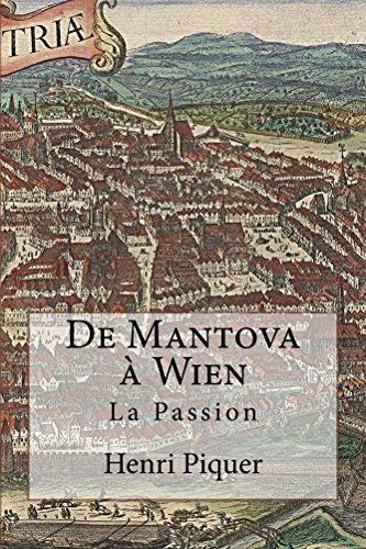 Mantova Collection (De Mantova à Wien: La Passion (Les Grana t. 3) (French Edition))