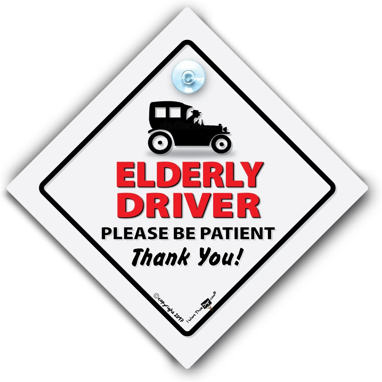 Elderly Driver NEW DRIVER PLEASE BE BE PATIENT Car Sign Suction Cup Car Sign