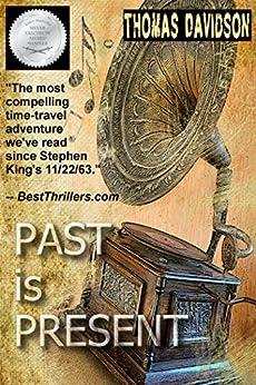 Past is Present (Jurassic Jim Fleetwood series Book 2) by [Davidson, Thomas]