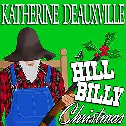 A Hillbilly Christmas (Formerly 'Moonlight and Mistletoe')