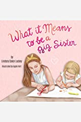 What it Means to be a Big Sister Kindle Edition
