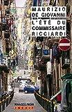 """Afficher """"Les Saisons du commissaire Ricciardi n° 3<br /> L'Été du commissaire Ricciardi"""""""