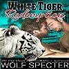 White Tiger Redemption