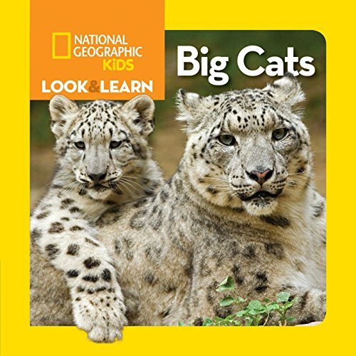 (National Geographic Kids Look and Learn: Big Cats (Look & Learn))