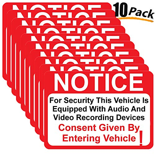 """10 Pack Notice Vehicle is Equipped with Audio and Video Recording Devices Consent by Entering Sticker - Self Adhesive 2½ X 3½"""" 4 Mil Vinyl Decal - Indoor & Outdoor Use - UV Protected & Waterproof"""