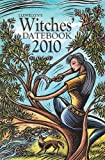 Llewellyn's 2010 Witches' Datebook (Annuals - Witches' Datebook)