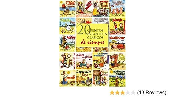 Amazon.com: 20 cuentos infantiles clásicos de siempre (Spanish Edition) eBook: Hans Christian Andersen, Hermanos Grimm, Lewis Carroll, Charles Perrault, ...