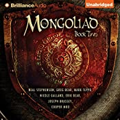 The Mongoliad: The Foreworld Saga, Book 2 | Neal Stephenson, Greg Bear, Mark Teppo, Nicole Galland, Erik Bear, Joseph Brassey, Cooper Moo