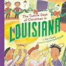 The Twelve Days of Christmas in Louisiana (The Twelve Days of Christmas in America)