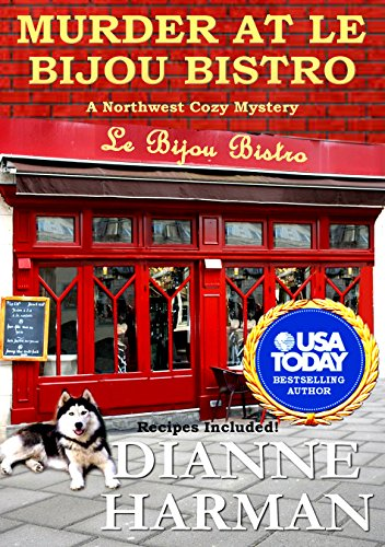 Murder at Le Bijou Bistro: Northwest Cozy Mystery Series (Northwest Cozy Mysteries Book 5) cover