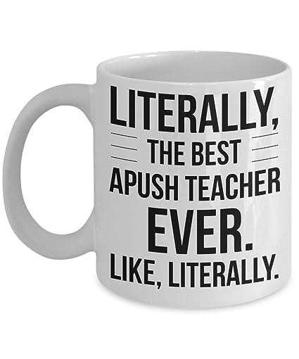Amazon com: Best APUSH Teacher Mug Literally Best Ever Funny