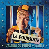 La Poursuite : L'Album du peuple, tome 5